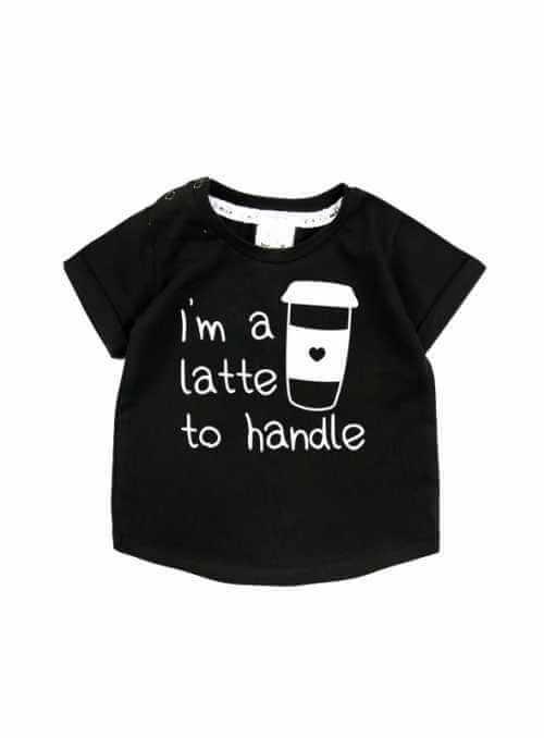 I´m a latte to handle – detské tričko, čierne
